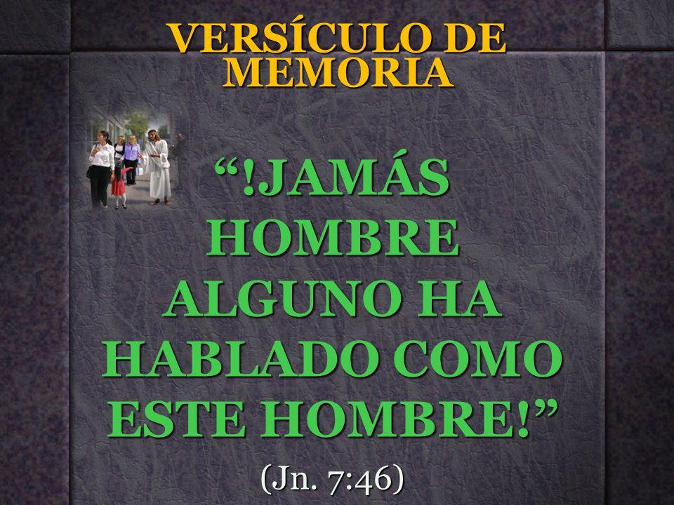 !JAMÁS HOMBRE ALGUNO HA HABLADO COMO ESTE HOMBRE!