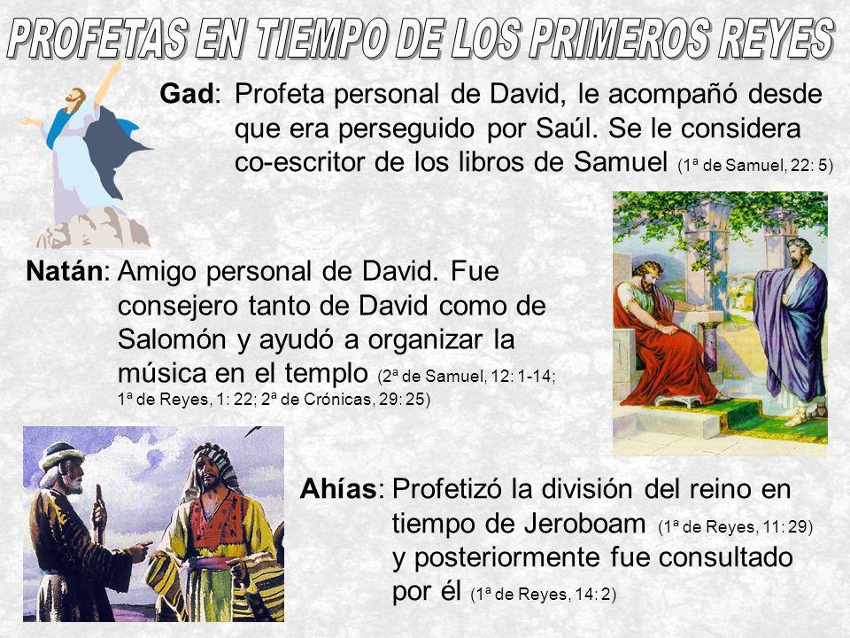 PROFETAS EN TIEMPO DE LOS PRIMEROS REYES