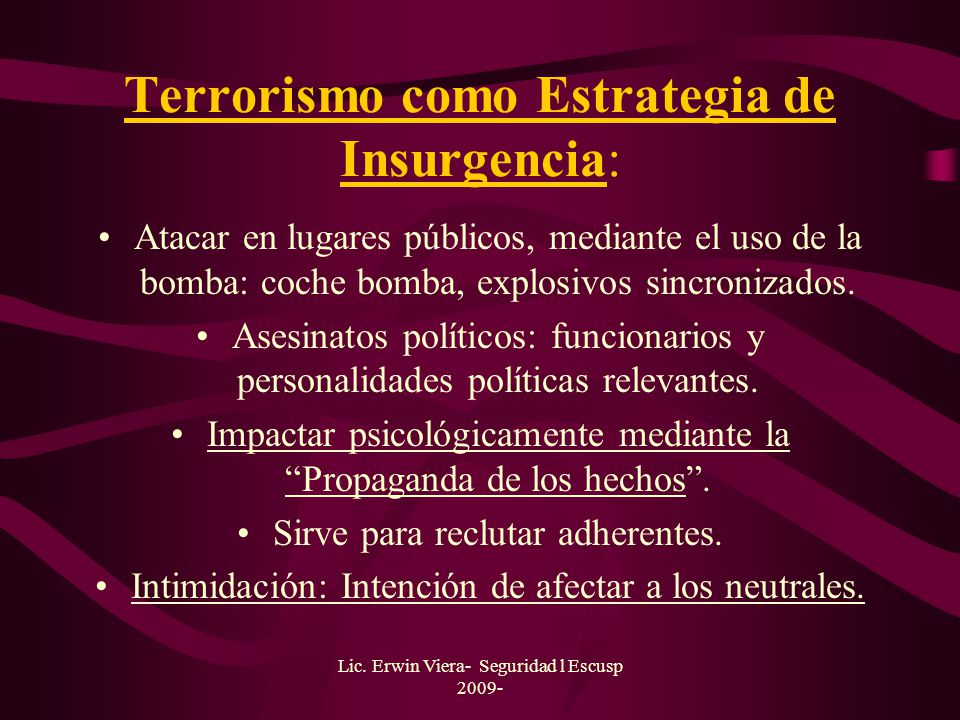 Terrorismo como Estrategia de Insurgencia: