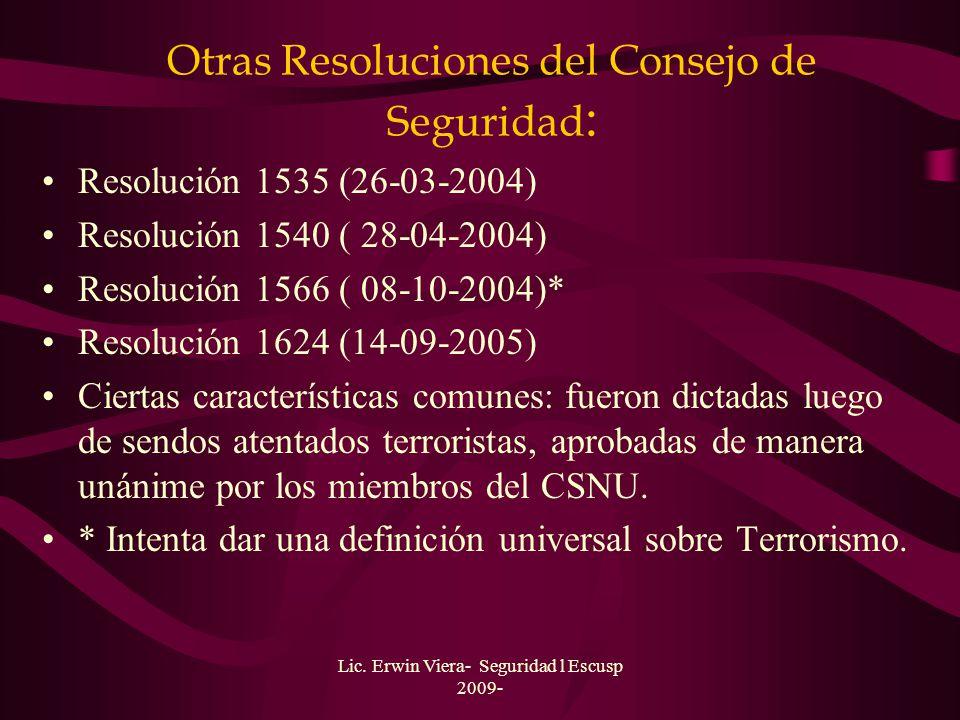 Otras Resoluciones del Consejo de Seguridad: