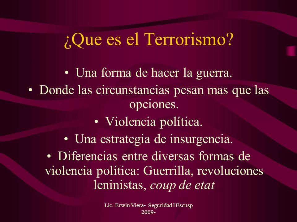 ¿Que es el Terrorismo Una forma de hacer la guerra.
