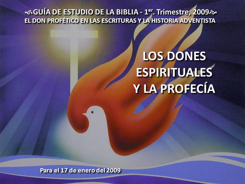LOS DONES ESPIRITUALES Y LA PROFECÍA