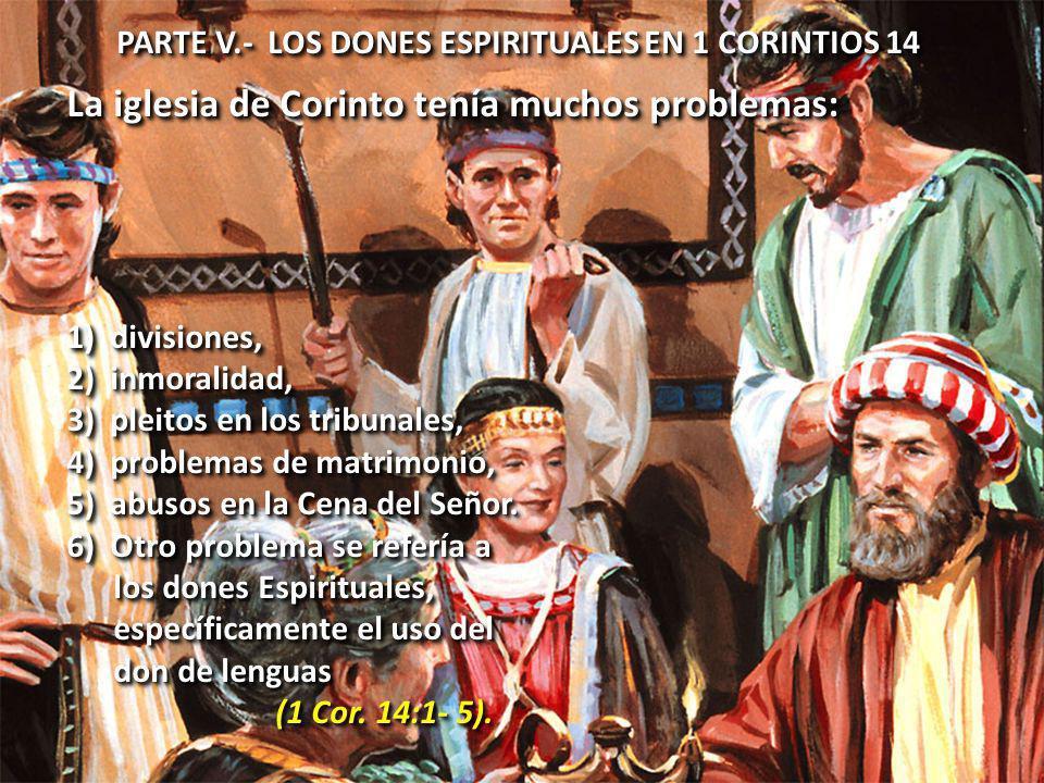 La iglesia de Corinto tenía muchos problemas: