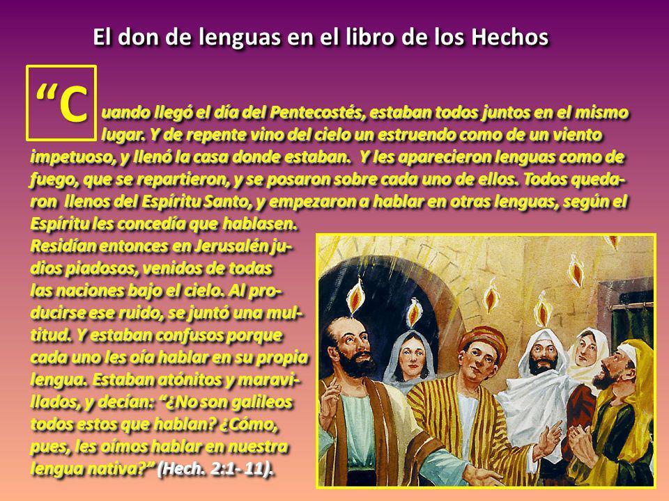 C El don de lenguas en el libro de los Hechos