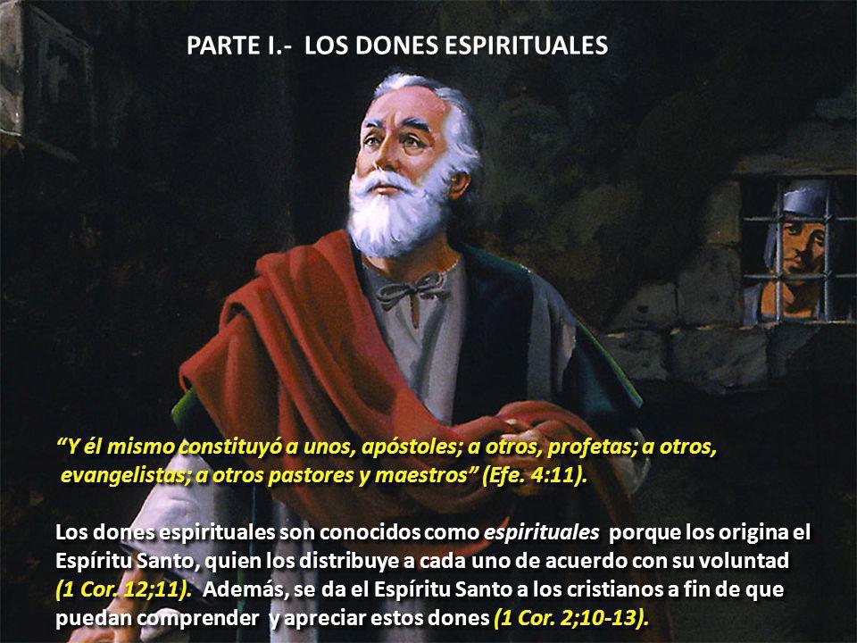 PARTE I.- LOS DONES ESPIRITUALES