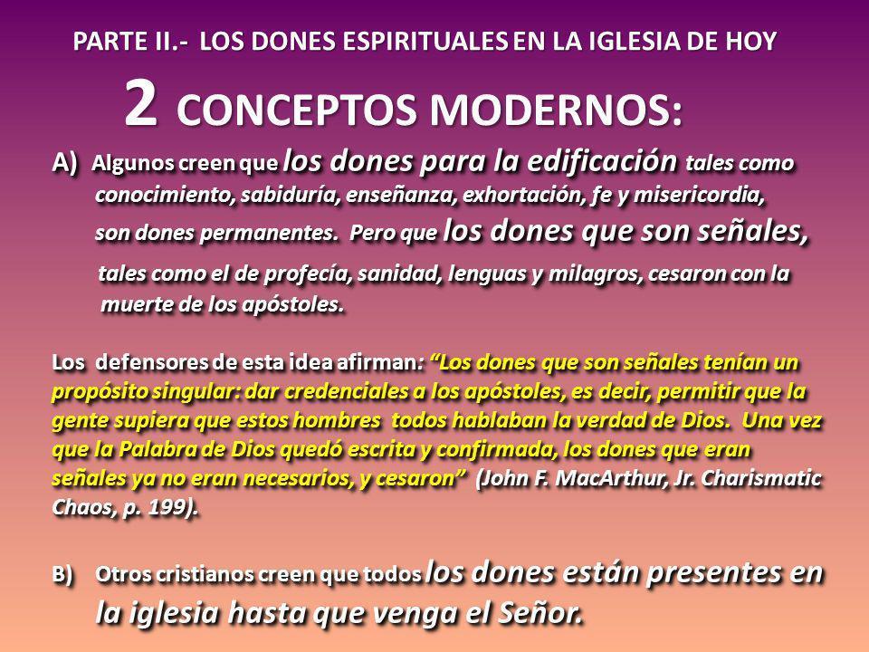 PARTE II.- LOS DONES ESPIRITUALES EN LA IGLESIA DE HOY