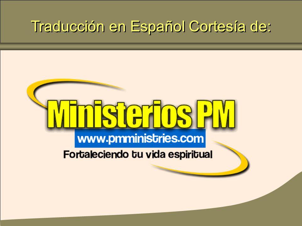 Traducción en Español Cortesía de: