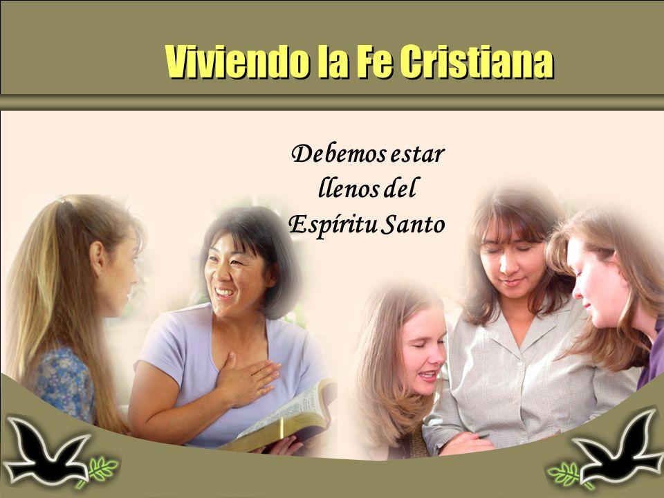 Viviendo la Fe Cristiana
