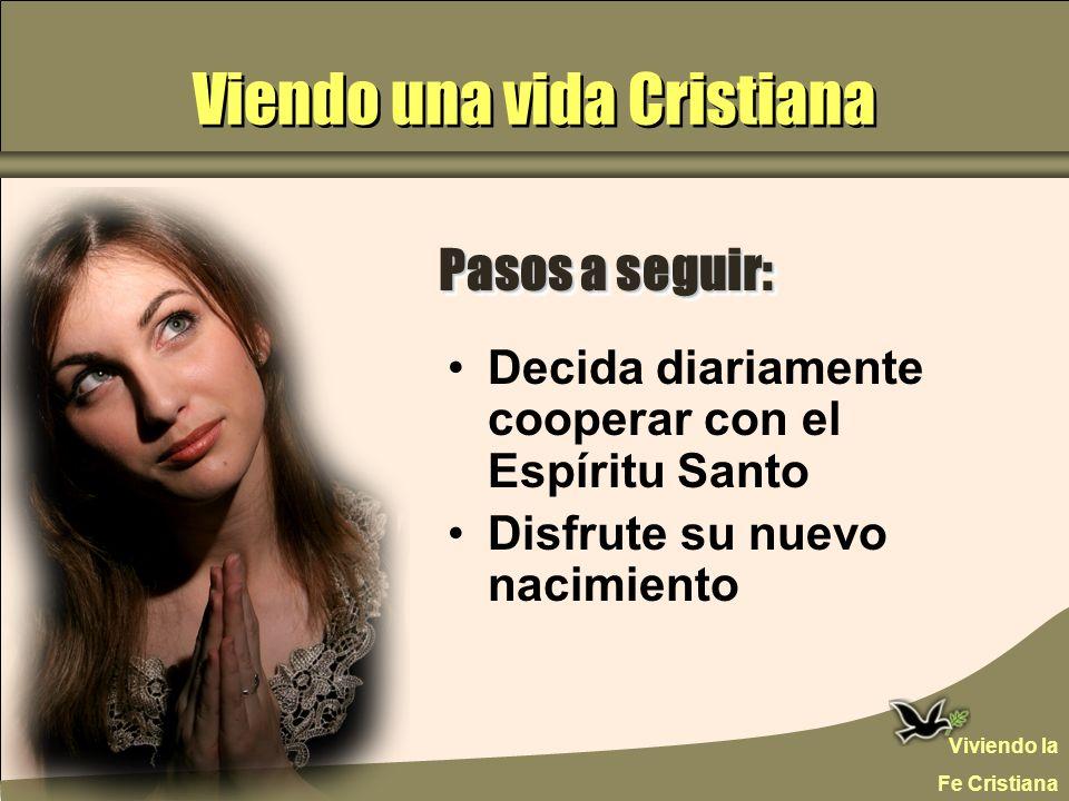Viendo una vida Cristiana