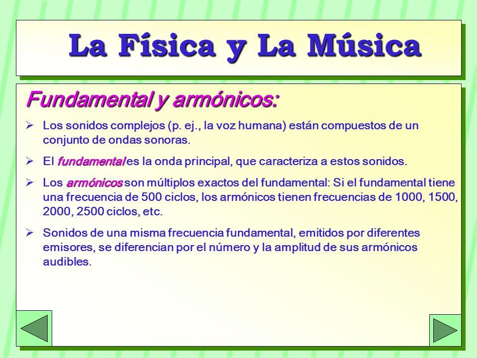 La Física y La Música Fundamental y armónicos: