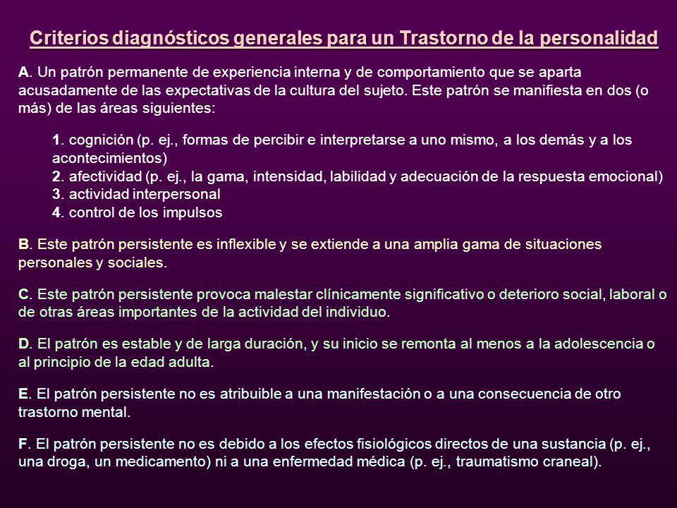 Criterios diagnósticos generales para un Trastorno de la personalidad