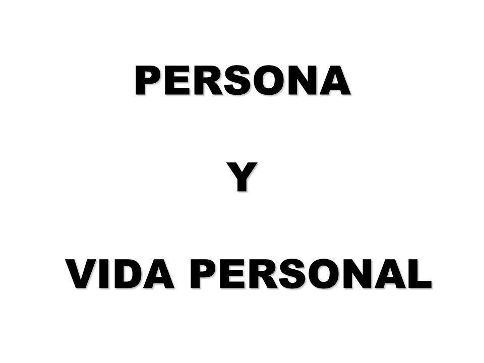 PERSONA Y VIDA PERSONAL