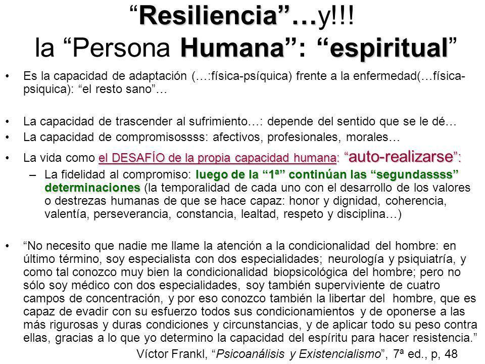 Resiliencia …y!!! la Persona Humana : espiritual