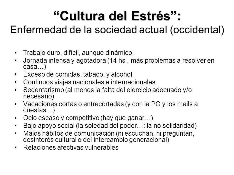 Cultura del Estrés : Enfermedad de la sociedad actual (occidental)