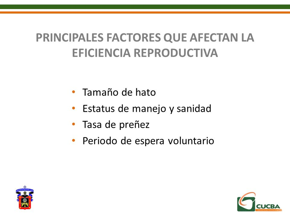 PRINCIPALES FACTORES QUE AFECTAN LA EFICIENCIA REPRODUCTIVA