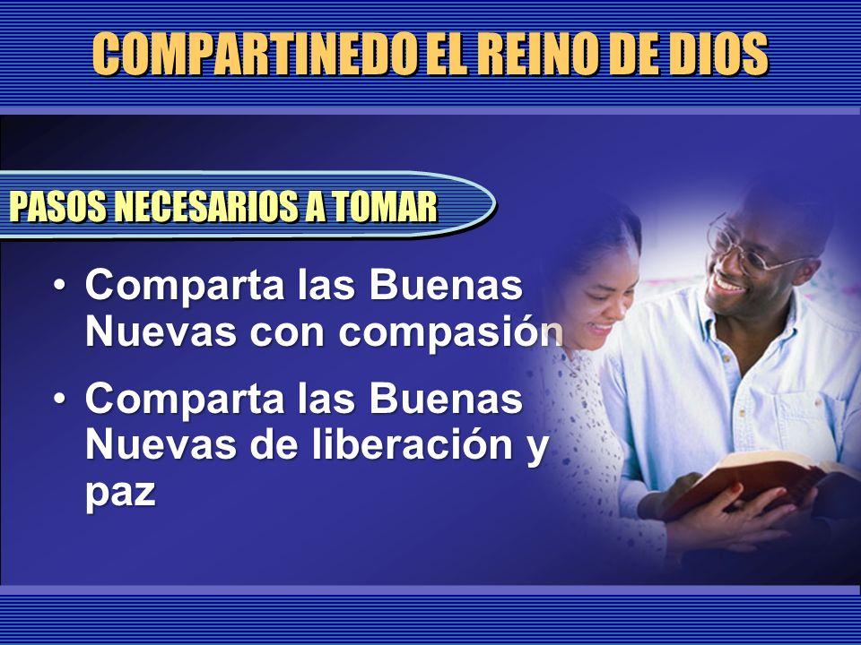COMPARTINEDO EL REINO DE DIOS