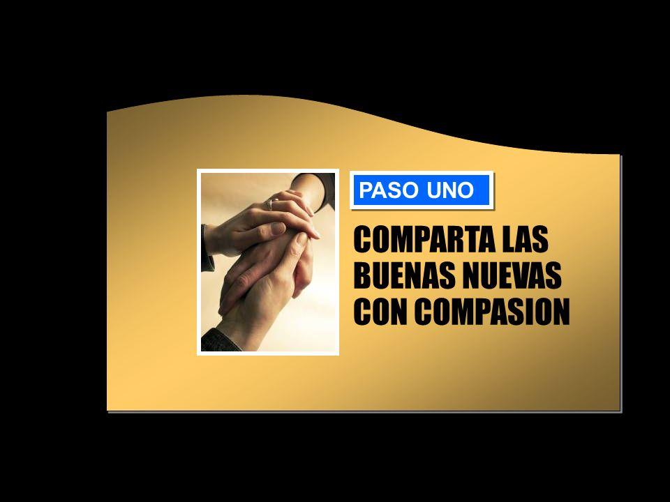 COMPARTA LAS BUENAS NUEVAS CON COMPASION