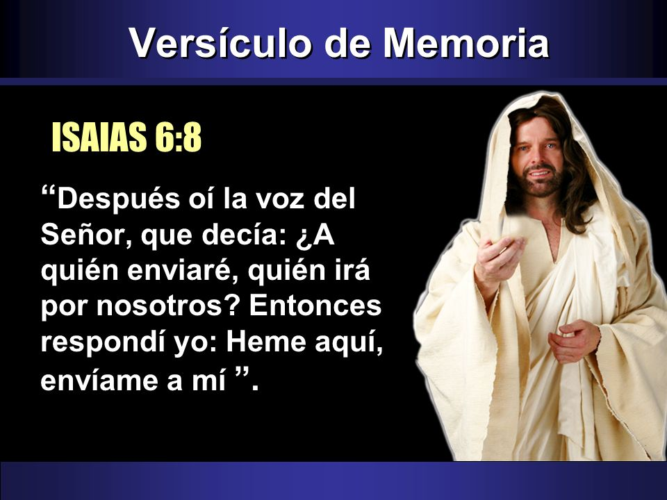 Versículo de Memoria ISAIAS 6:8