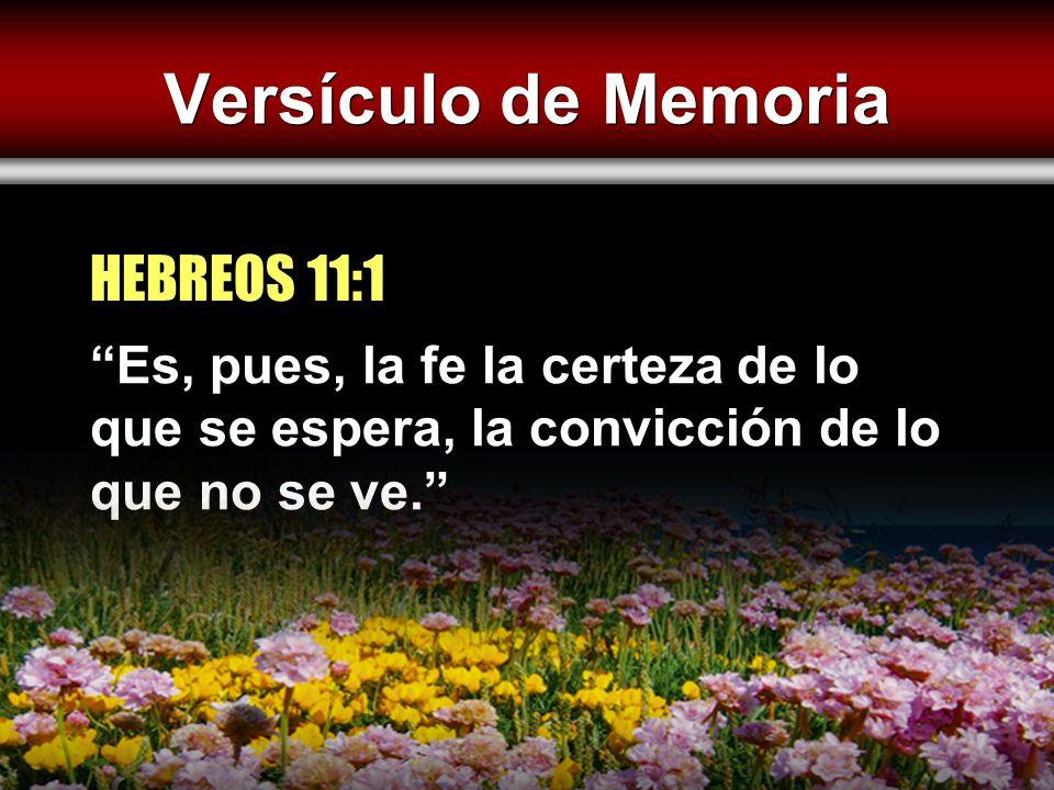 Versículo de Memoria HEBREOS 11:1