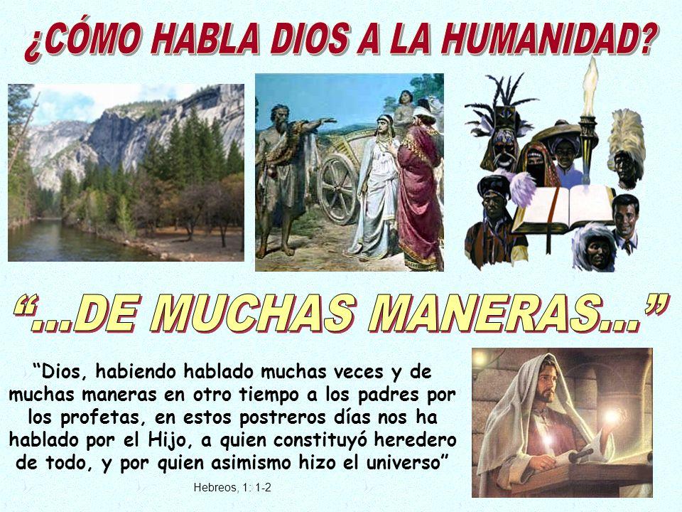 ¿CÓMO HABLA DIOS A LA HUMANIDAD