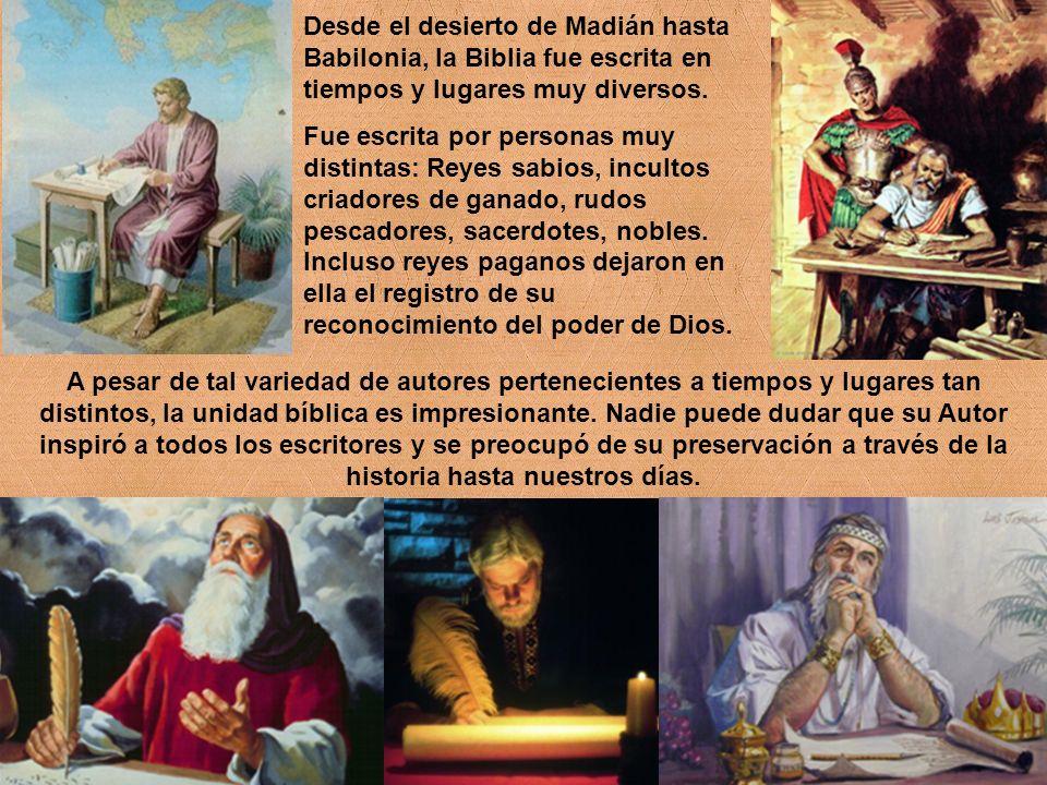 Desde el desierto de Madián hasta Babilonia, la Biblia fue escrita en tiempos y lugares muy diversos.