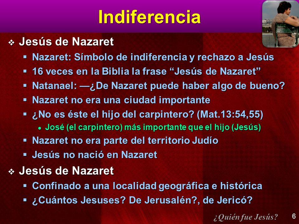 Indiferencia Jesús de Nazaret