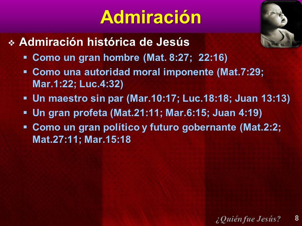 Admiración Admiración histórica de Jesús