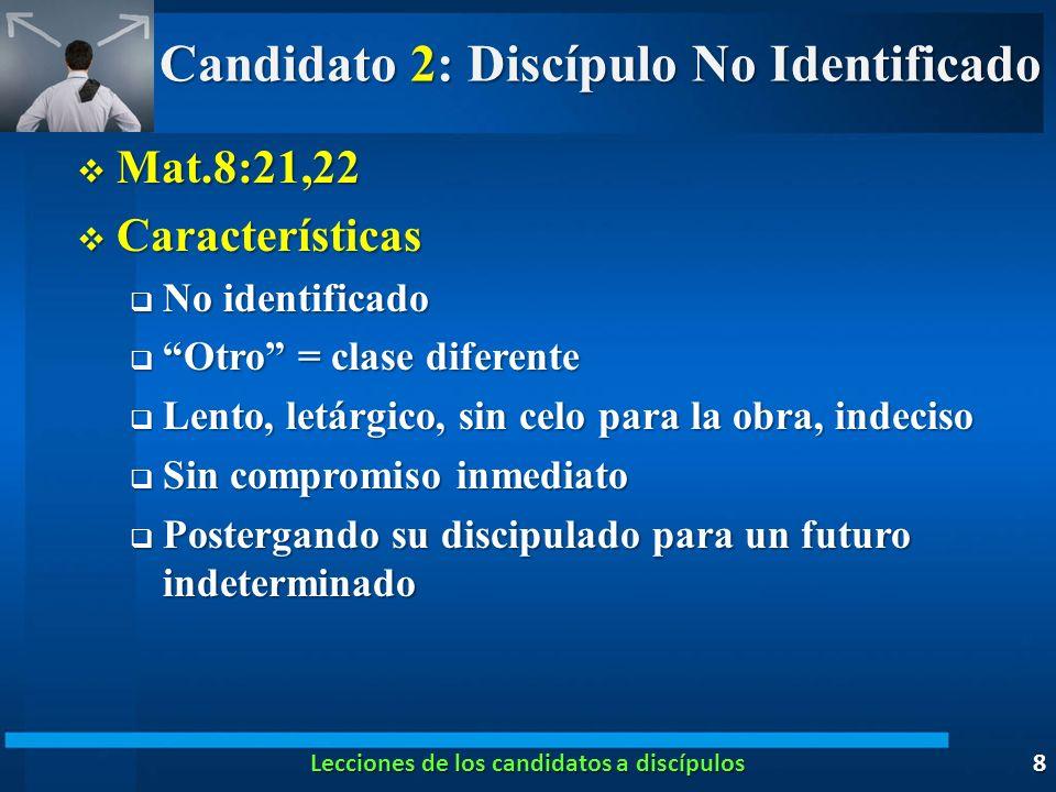 Candidato 2: Discípulo No Identificado