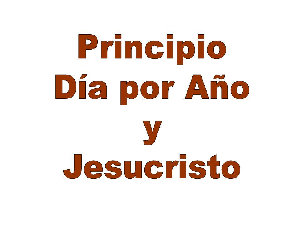 Principio Día por Año y Jesucristo