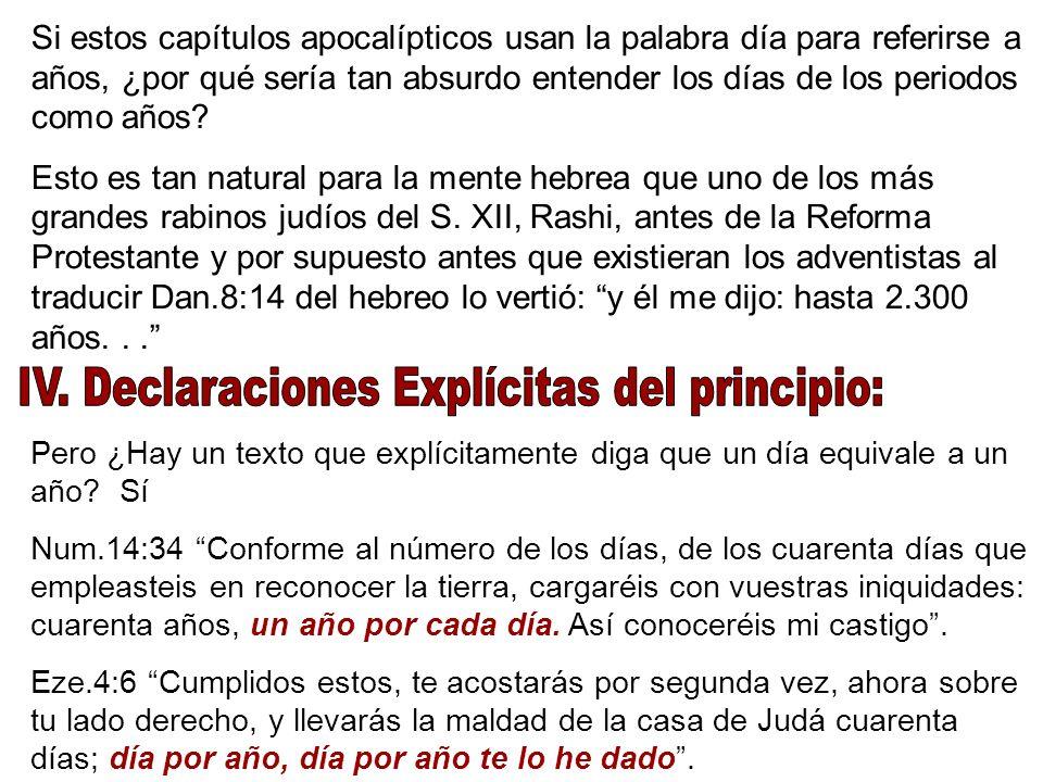 IV. Declaraciones Explícitas del principio: