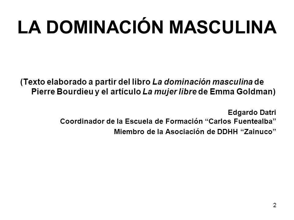 LA DOMINACIÓN MASCULINA