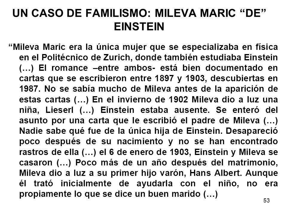UN CASO DE FAMILISMO: MILEVA MARIC DE EINSTEIN