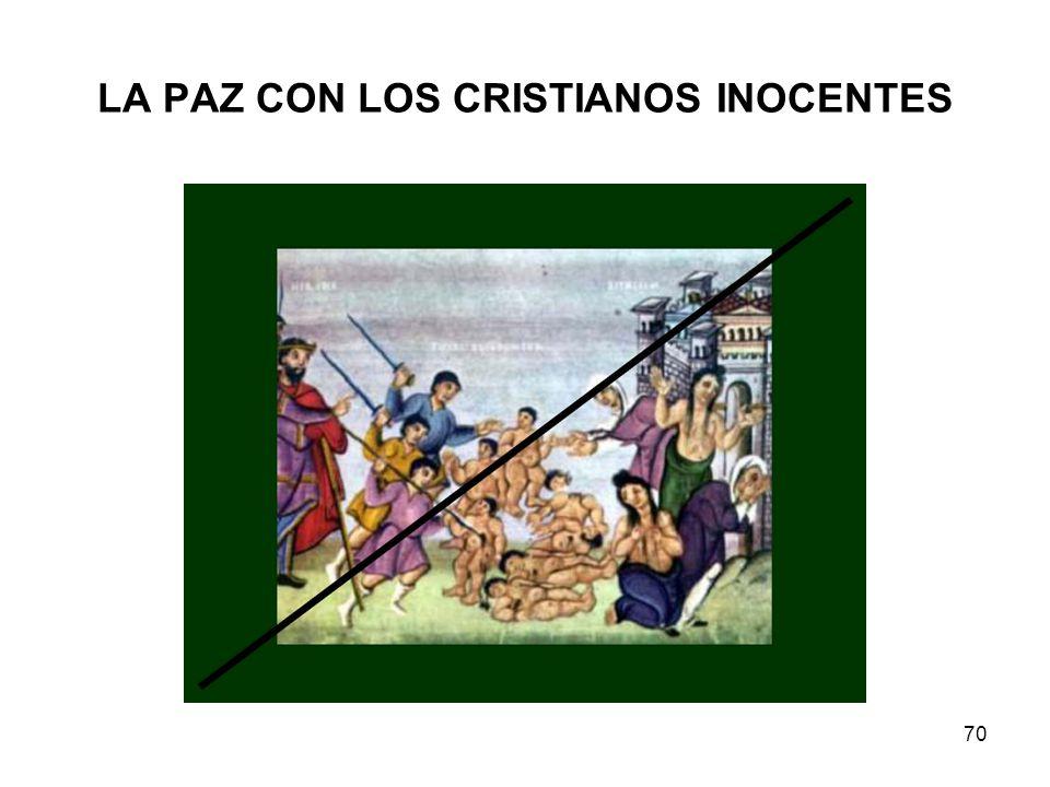 LA PAZ CON LOS CRISTIANOS INOCENTES