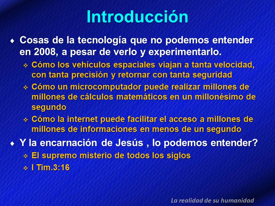 Introducción Cosas de la tecnología que no podemos entender en 2008, a pesar de verlo y experimentarlo.