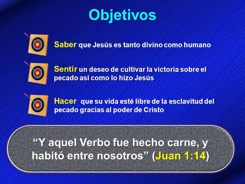 Y aquel Verbo fue hecho carne, y habitó entre nosotros (Juan 1:14)