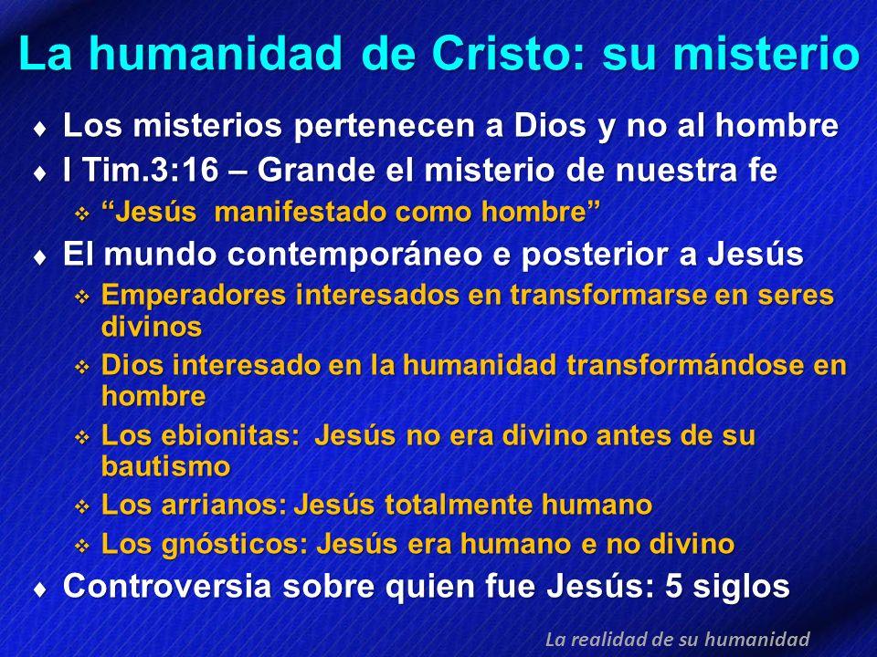 La humanidad de Cristo: su misterio
