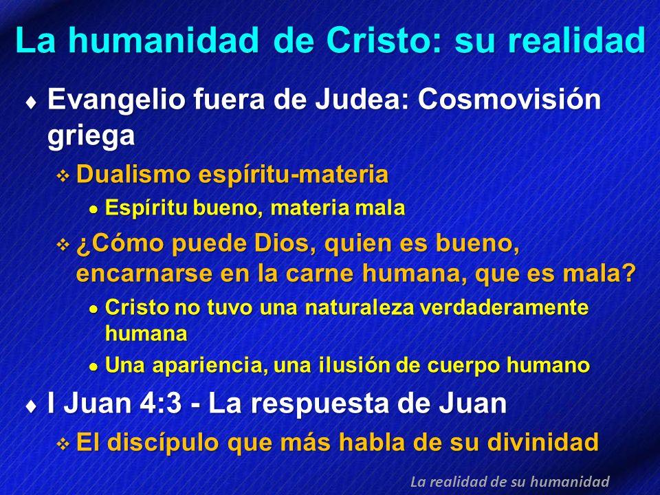 La humanidad de Cristo: su realidad