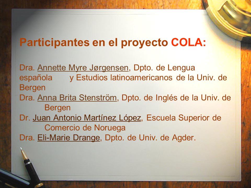 Participantes en el proyecto COLA: Dra. Annette Myre Jørgensen, Dpto