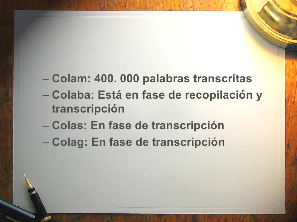 Colam: 400. 000 palabras transcritas