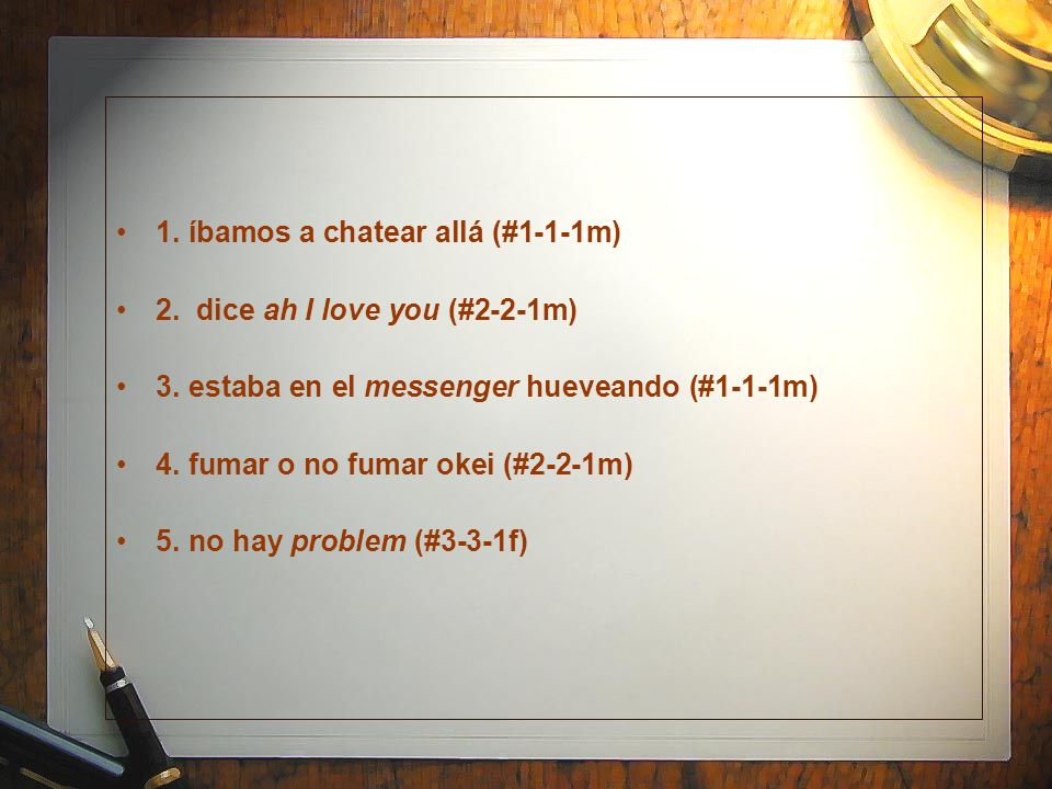 1. íbamos a chatear allá (#1-1-1m)