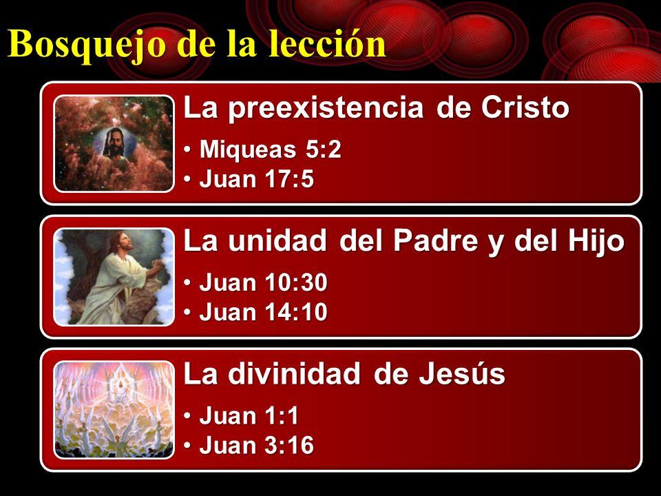 Bosquejo de la lección La preexistencia de Cristo Miqueas 5:2