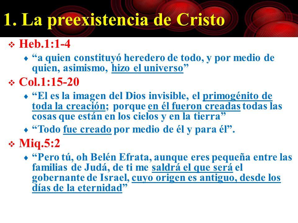 1. La preexistencia de Cristo