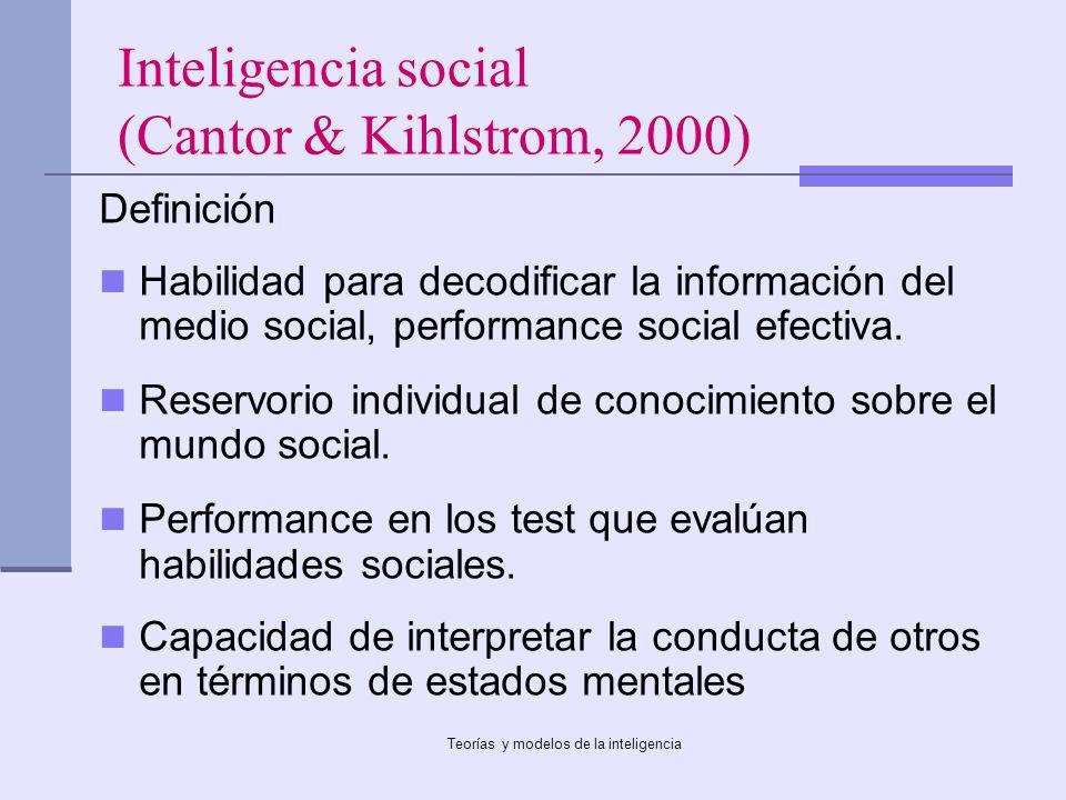 Inteligencia social (Cantor & Kihlstrom, 2000)