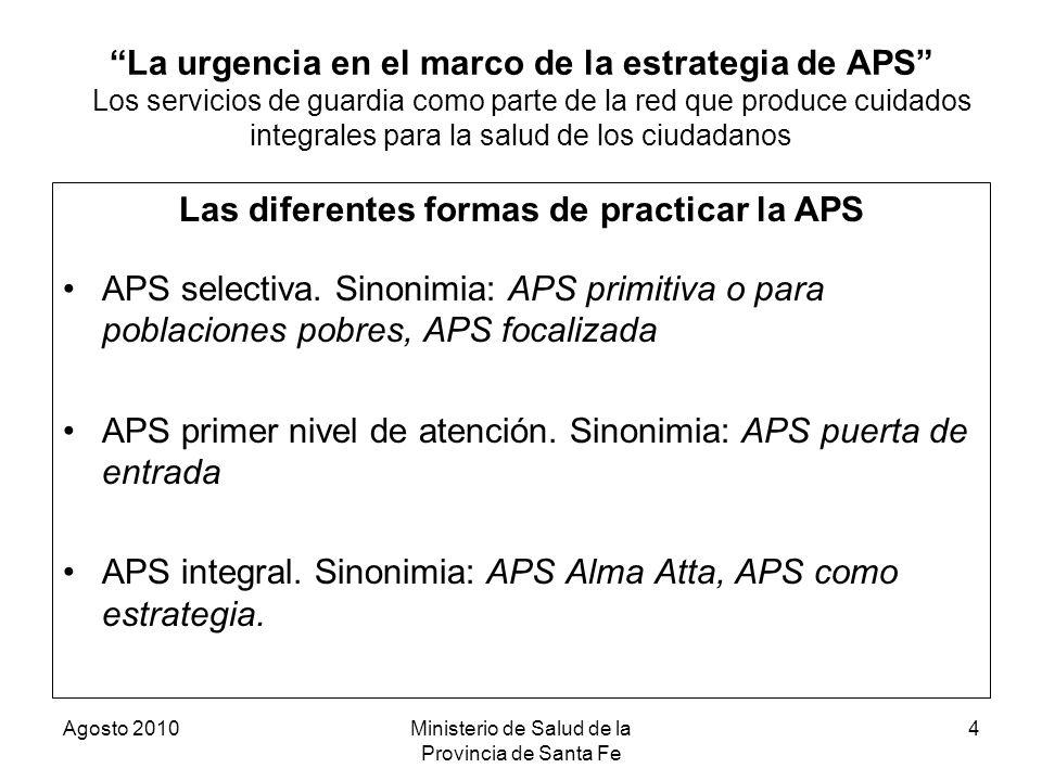 Las diferentes formas de practicar la APS