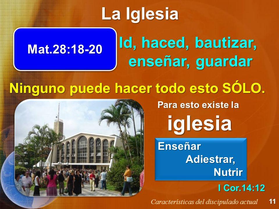 iglesia La Iglesia Id, haced, bautizar, enseñar, guardar