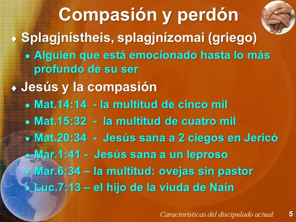 Compasión y perdón Splagjnístheis, splagjnízomai (griego)