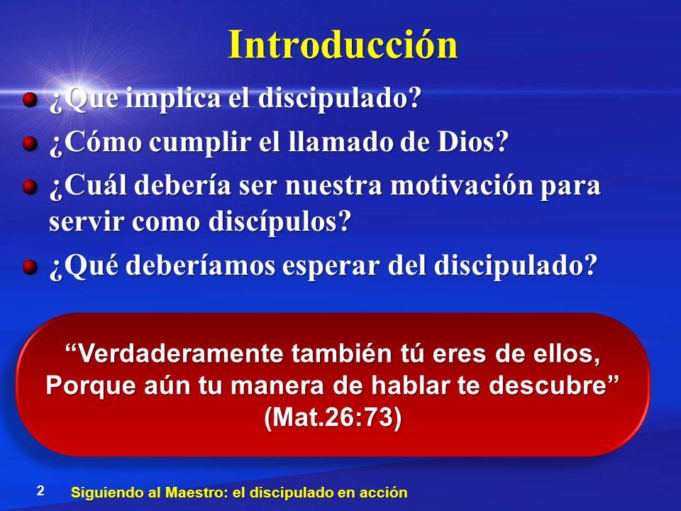 Introducción ¿Que implica el discipulado