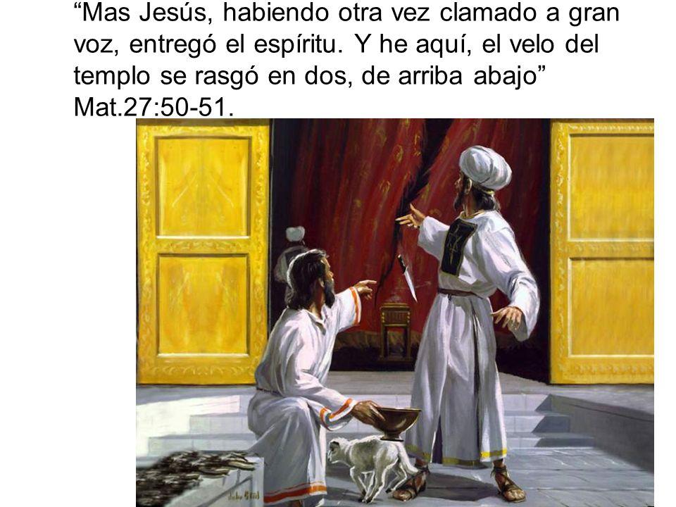 Mas Jesús, habiendo otra vez clamado a gran voz, entregó el espíritu