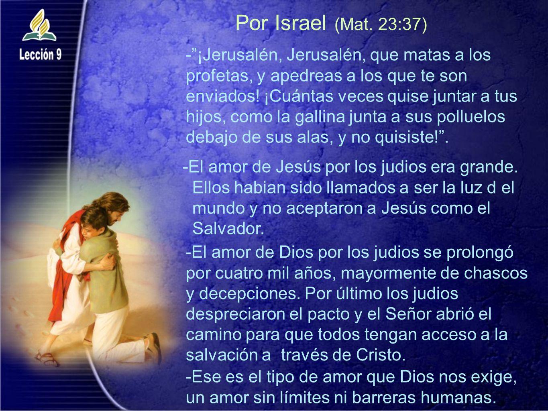 Por Israel (Mat. 23:37)