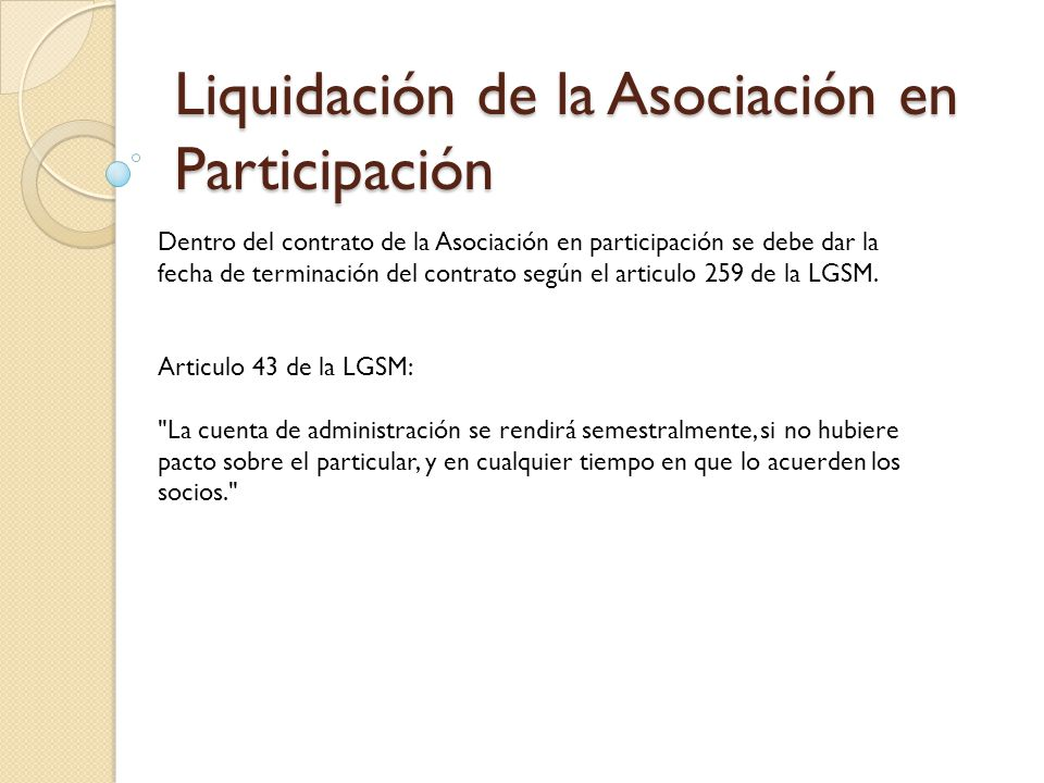 Liquidación de la Asociación en Participación